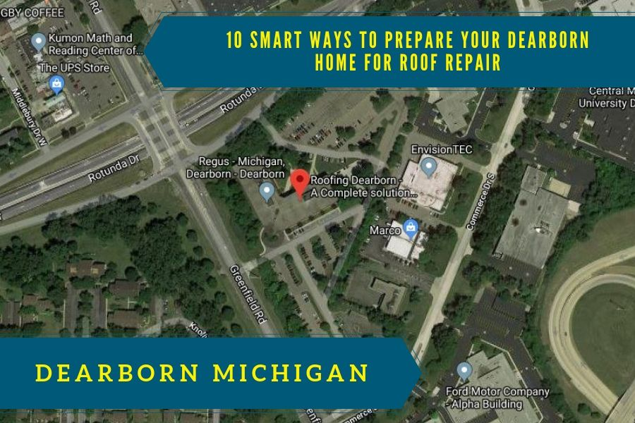 10 Smart Ways to Prepare Your Dearborn Home for Roof Repair