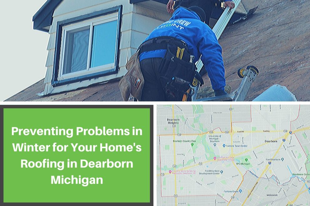Preventing Problems in Winter for Your Home's Roofing in Dearborn Michigan
